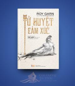 TỬ HUYỆT CẢM XÚC (Bản Mới 2016) - Roy Garn - Phan Nguyễn Khánh Đan