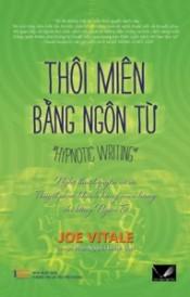 Thôi Miên Bằng Ngôn Từ - Phan Nguyễn Khánh Đan